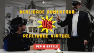 Assiste agora à nossa battle entre Realidade Aumentada e Realidade Virtual!